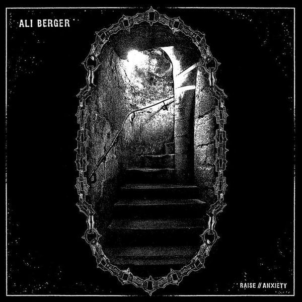 Ali Berger - Raise / Anxiety - Out Of Joint Records
