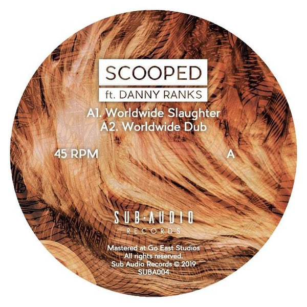 Scooped - Worldwide Slaughter (ft.  Danny Ranks) - Out Of Joint Records