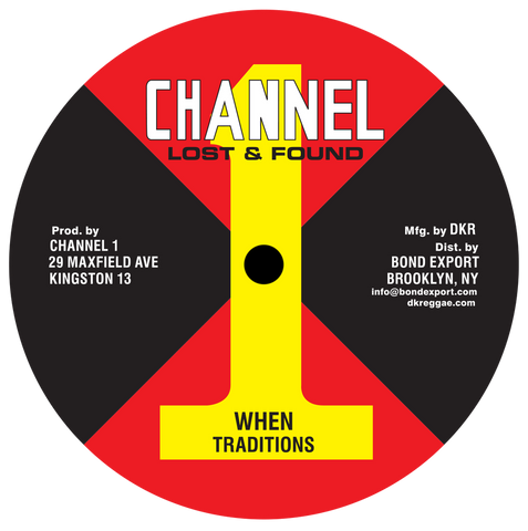 "Traditions - When / Get Ready 10"" (Channel 1) - Out Of Joint Records"