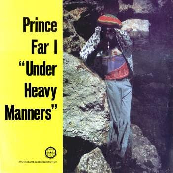 Prince Far I - Under Heavy Manners - Out Of Joint Records