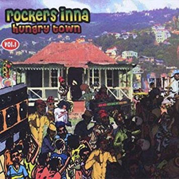 Various Artists - Rockers Inna Hungry Town Vol. 1 - Out Of Joint Records