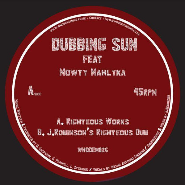 Dubbing Sun Feat Mowty Mahlyka / J.Robinson - Righteous Works - Out Of Joint Records