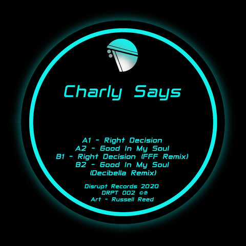 Charly Says - Decisions EP (Incl. FFF & Decibella Remixes)