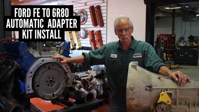 Ford FE to 6R80 Automatic Transmission Adapter Kit Installation