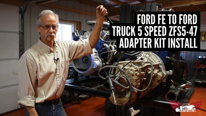 Ford FE to Ford Truck 5 Speed ZFS5-47 Adapter Kit Installation