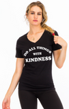 Do All Things With KINDNESS - OJBClothingstore