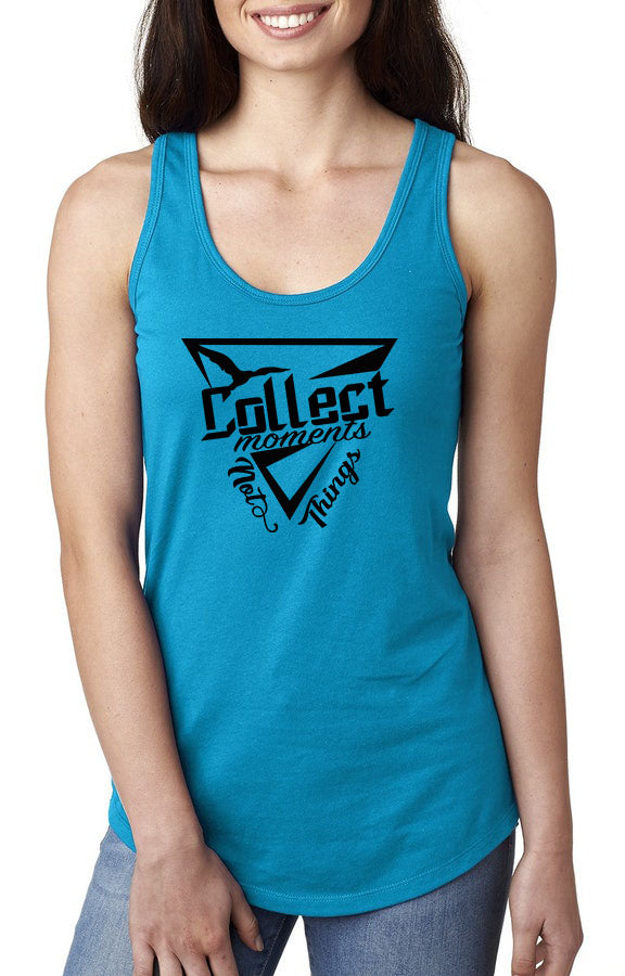 Collect Moment Not Things Tank Top - IPTLifestyle - OJBClothingstore