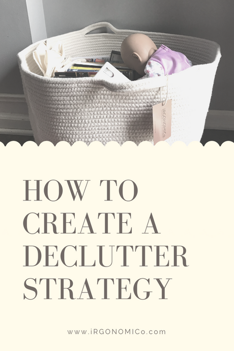 How to Create a Declutter Strategy