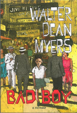 Bad Boy: A Memoir by Walter Dean Myers