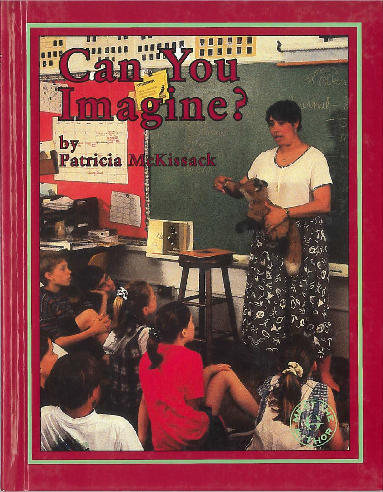 Can You Imagine? by Patricia C. McKissack, photographs by Myles Pickney