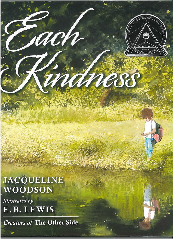 Each Kindness by Jacqueline Woodson, illustrated by E. B. Lewis