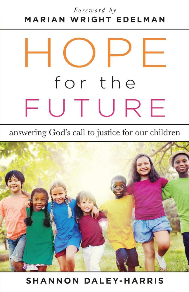 Hope for the Future by Shannon Daley-Harris