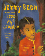 Jenny Reen and the Jack Muh Lantern by Irene Smalls