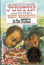 Justin and the Best Biscuits in the World by Mildred Pitts Walter