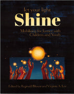 Let Your Light Shine edited by Reginald Blount and Virginia A. Lee