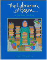 The Librarian of Basra, written and illustrated by Jeanette Winter