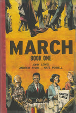 March: Book  One by John Lewis, Andrew Aydin, and Nate Powell