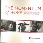 The Momentum of Hope: Personal Stories of Moral Injury, by Volunteers of America®