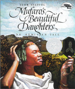 Mufaro's Beautiful Daughters: An African Tale by John Steptoe