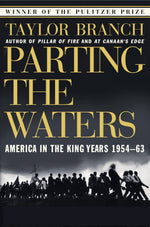Parting the Waters: America in the King Years 1954 - 63