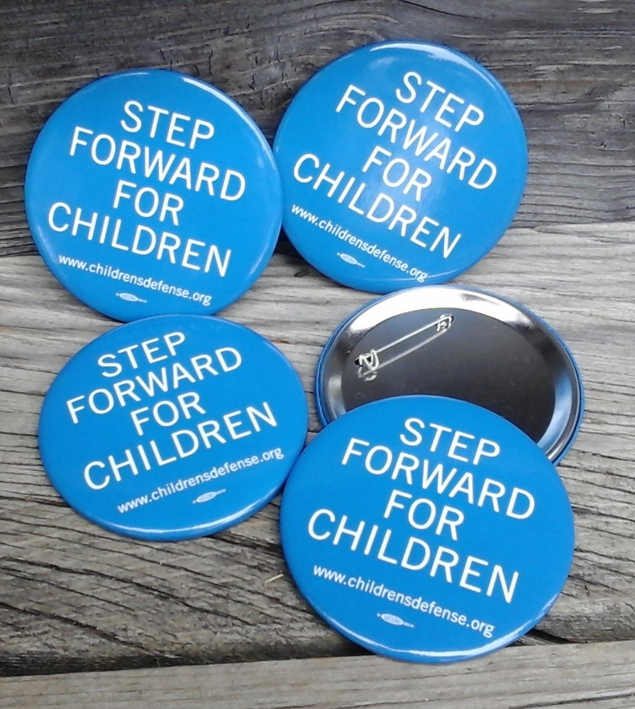"5 button pins ""Step Forward for Children"""