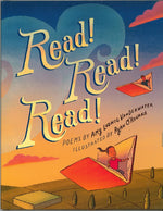 Read! Read! Read! poems by Amy Ludwig VanDerwater, illustrated by Ryan O'Rourke