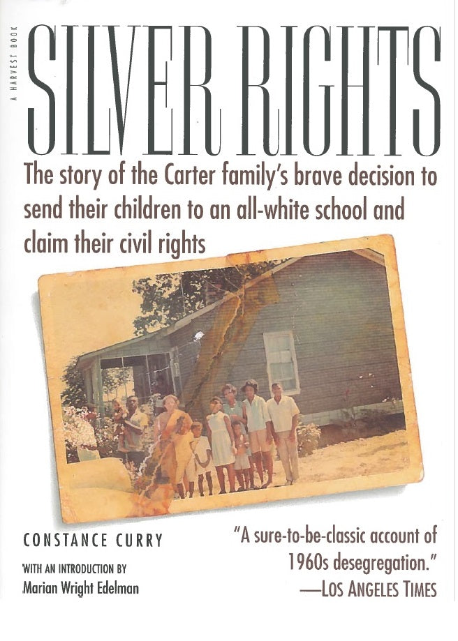 Silver Rights by Constance Curry