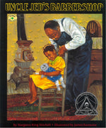 Uncle Jeb's Barbershop by Margaree King Mitchell, illustrated by James Ransome