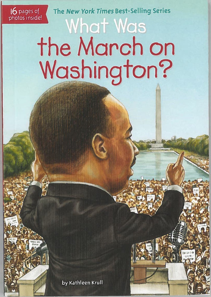 What was the March on Washington? by Kathleen Krull