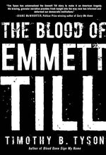 The Blood of Emmett Till by Timothy Tyson