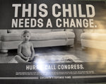 This Child Needs A Change Poster