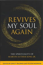 Revives My Soul Again edited by Lewis Baldwin and Victor Anderson