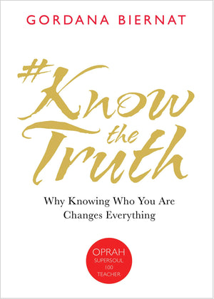 #KnowtheTruth: Why Knowing Who You Are Changes Everything