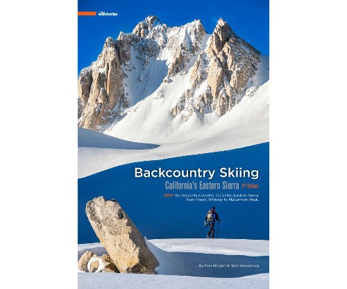 Backcountry Skiing California's Eastern Sierra Guide Book