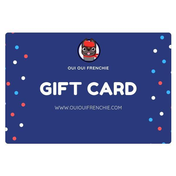 Oui Oui Frenchie Gift Card $25.00 USD Gift Card