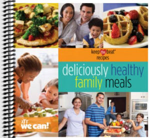 Deliciously Healthy Family Meals Cookbook - Printed