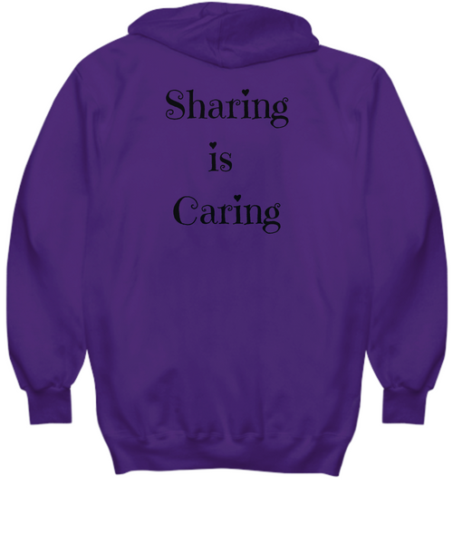 Sharing is Caring Hoodie - print on back