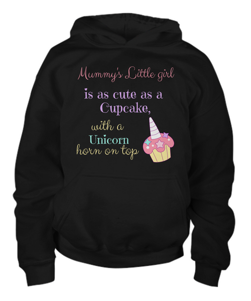 Mummy's Little girl is as cute as a Cupcake, with a Unicorn horn on top - Children's Hoodie