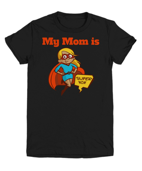My Mom is Super Mom Children's T-shirt