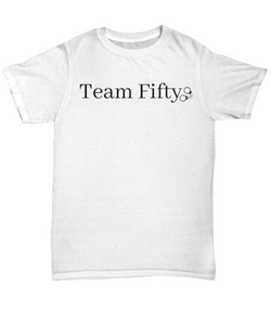 Team Fifty - t-shirt gift idea