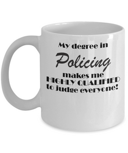 My degree in Policing