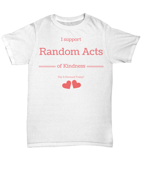 Random Acts of Kindness - shirt