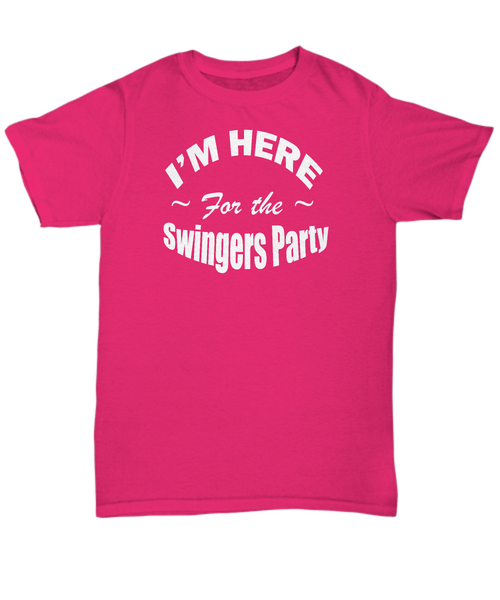 I'm Here for the swingers party