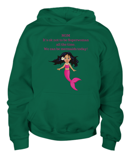 Funny Hoodie Child - Mom Superwoman and Mermaids