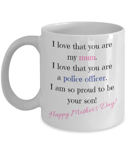Happy Mother's Day Police Officer
