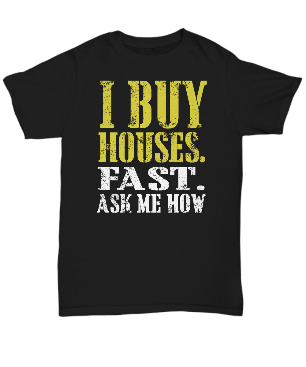 I buy houses fast ask me how