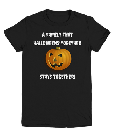 Family That Halloweens Together Stays Together! - Child