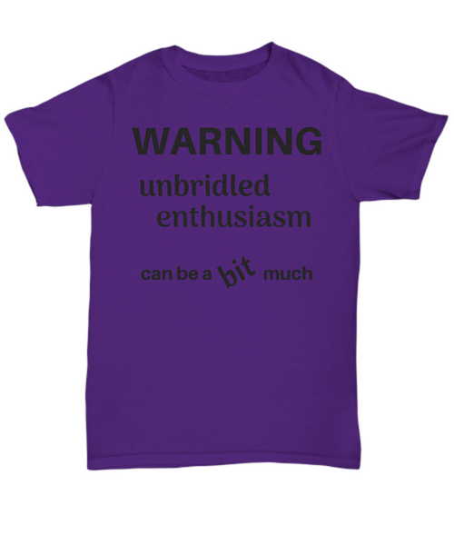 Funny horse - Warning unbridled enthusiasm can be a bit much gift idea