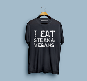 I eat steak and vegans