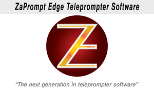 ZaPrompt Edge 64 Bit Teleprompter software for Mac and Windows
